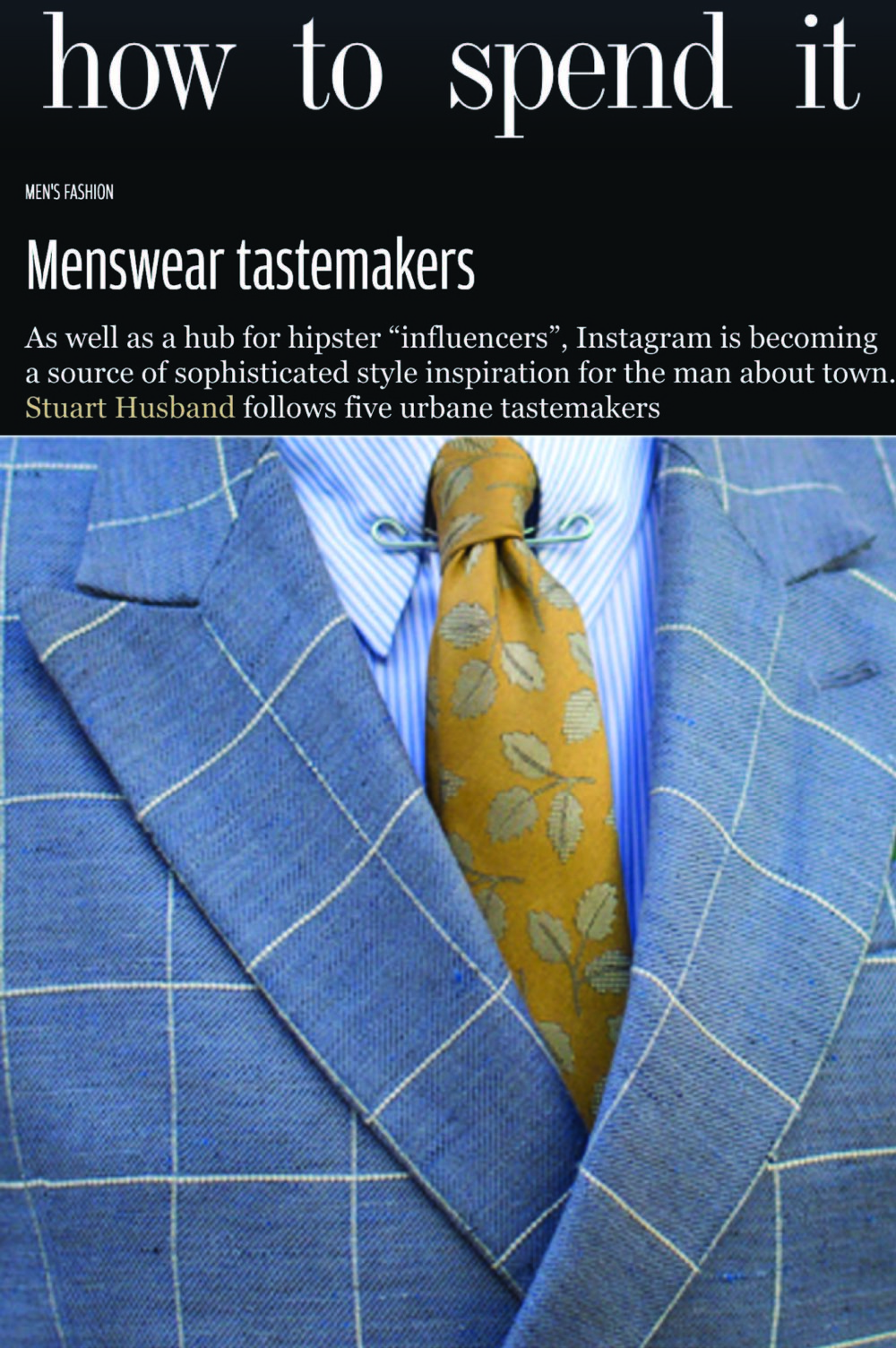 Grey Fox's wears the Hamilton tie on How to Spend It Article.