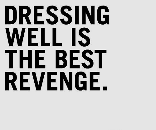 Dressing well quote..