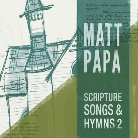 Scripture Songs & Hymns, Vol. 2