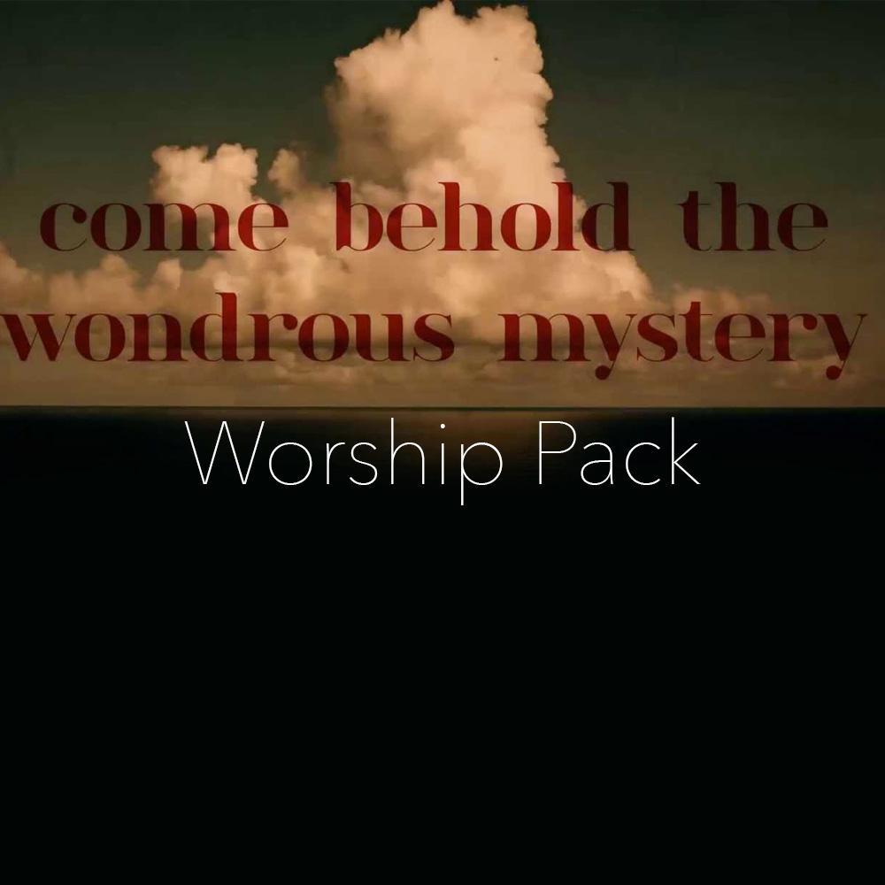 Come Behold The Wondrous Mystery Worship Pack — MATT PAPA