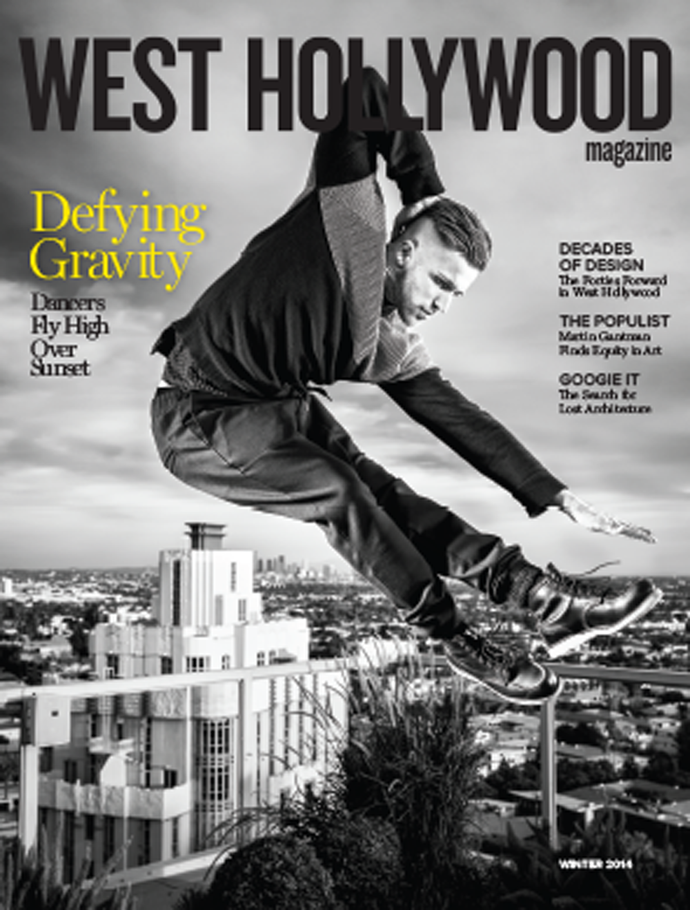 WEST HOLLYWOOD MAGAZINE-THE GETAWAY (PRODUCER/PHOTO EDITOR)