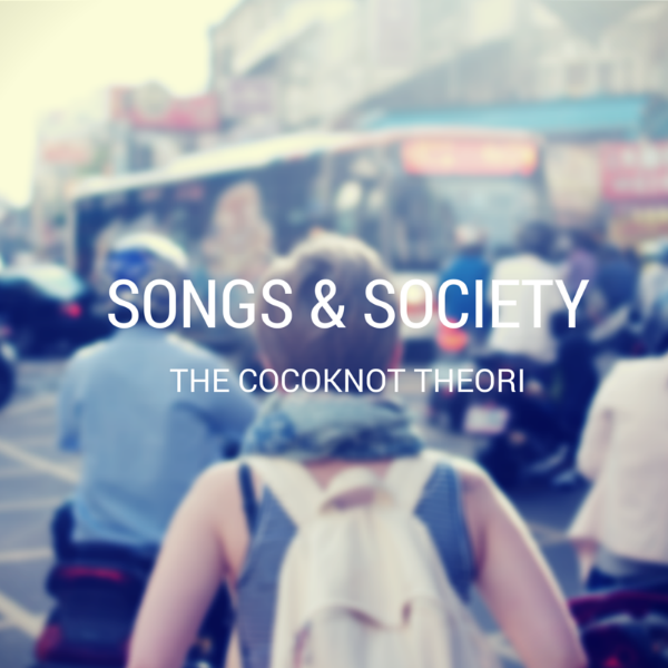 songs society the cocoknot theori