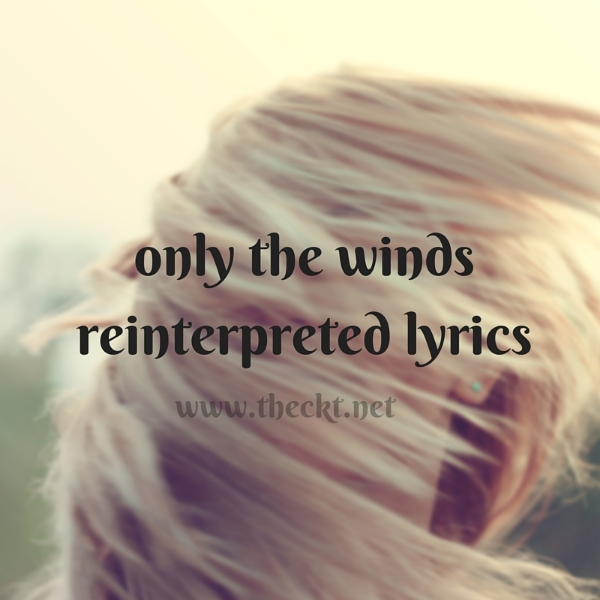 only the winds reinterpreted lyrics the cocoknot theori