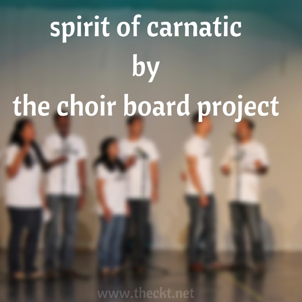 spirit of carnatic live jam the choir board project cocoknot theori