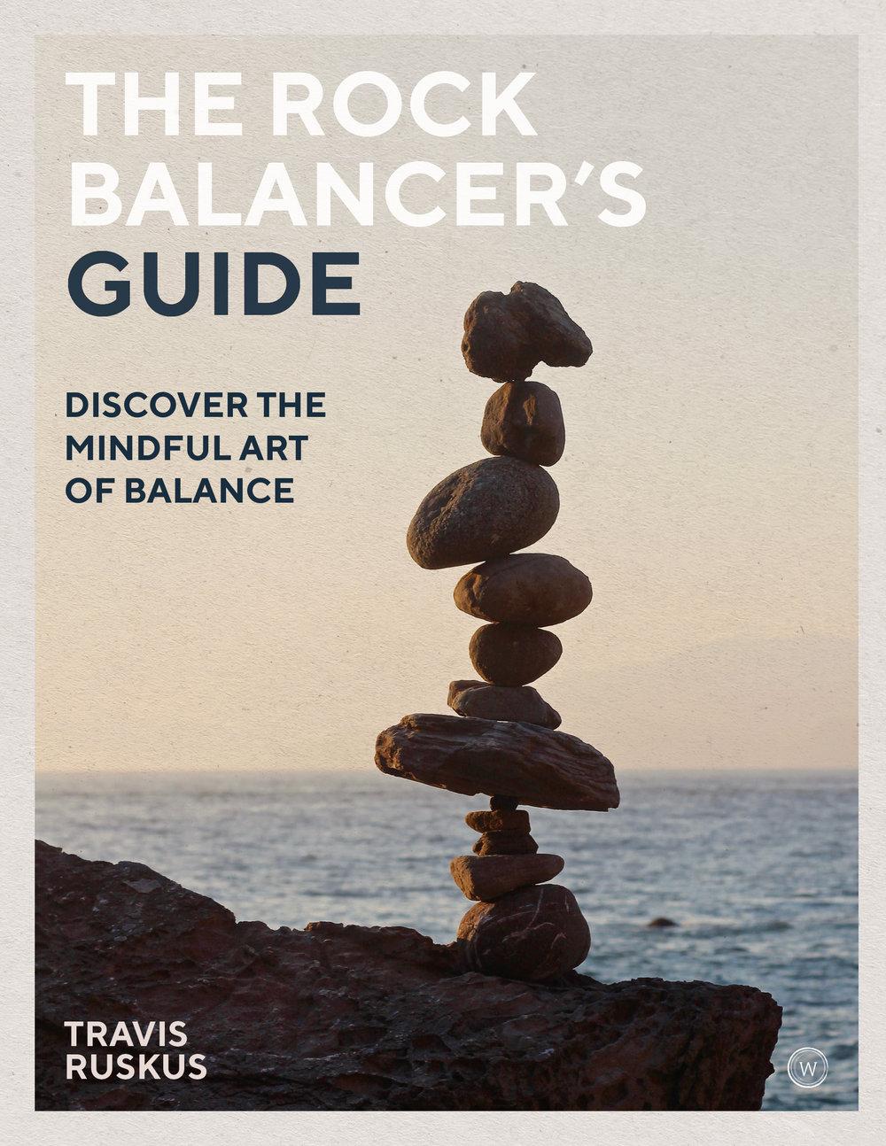 Rock Balancers Guide Travis Ruskus Watkins Publishing COPYRIGHT.jpg