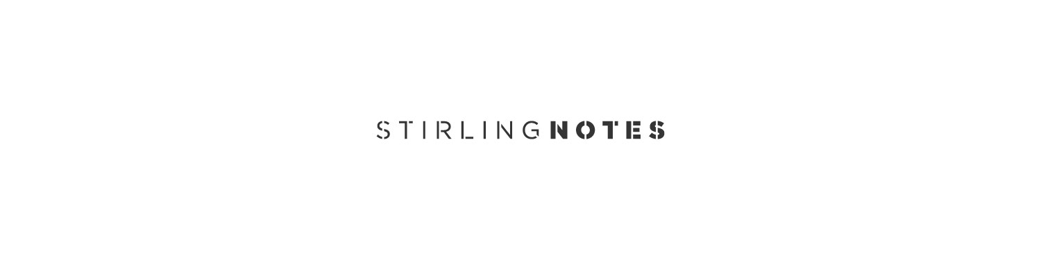 Shane Stirling | Stirling Notes
