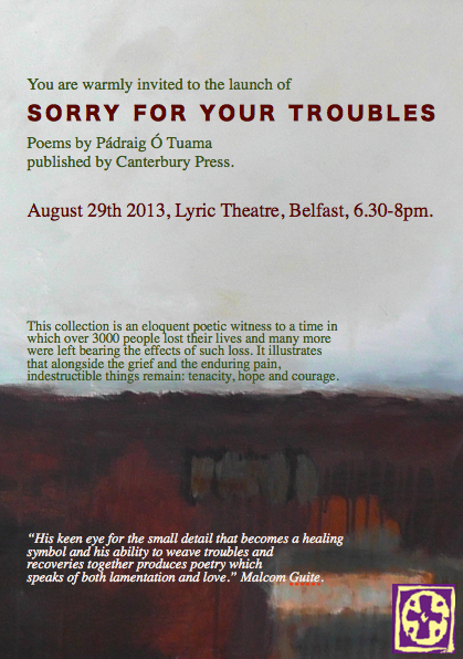 Sorry for your Troubles launch