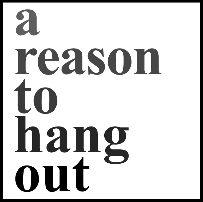 A Reason To Hang Out Podcast