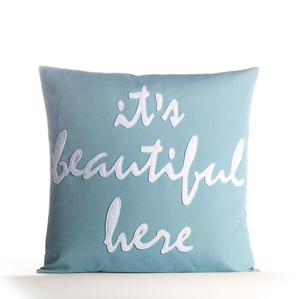 "Indoor Outdoor ""It's Beautiful Here 16"" pillow, alexandraferguson.com, $109"