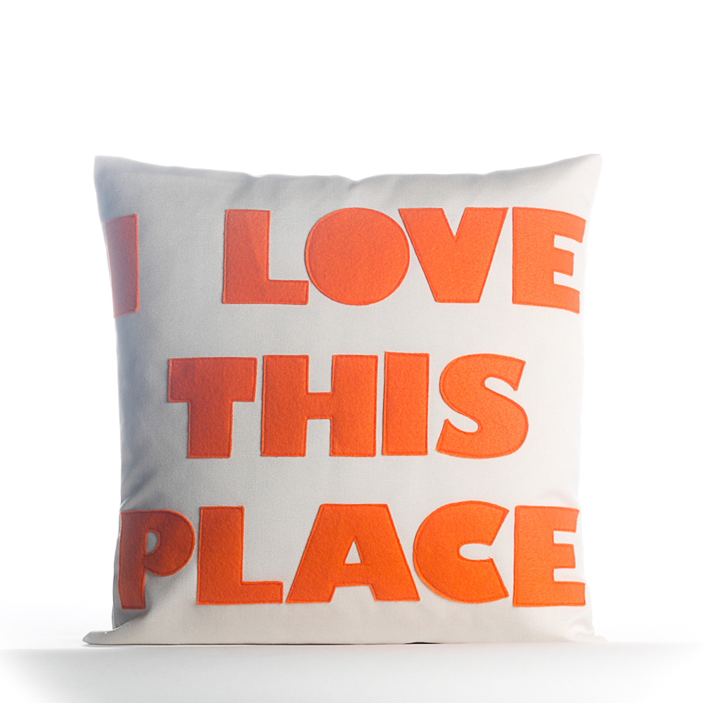 "Indoor Outdoor ""I Love This Place 16"" pillow, alexandraferguson.com, $109"