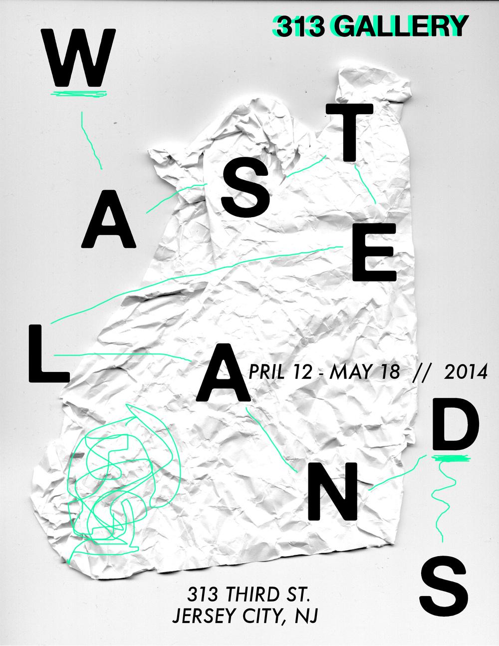 Wastelands Exhibition Poster