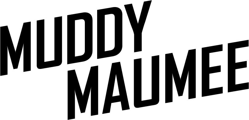 Muddy Maumee // A Local Community & Official Brand of the Maumee River