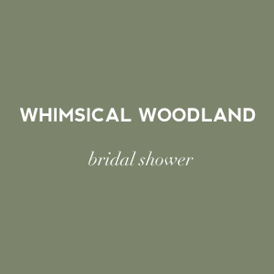 Whimsical woodland wedding shower ideas and color palette on Showerbelle