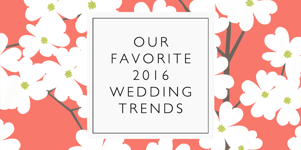 2016 wedding trends.jpg