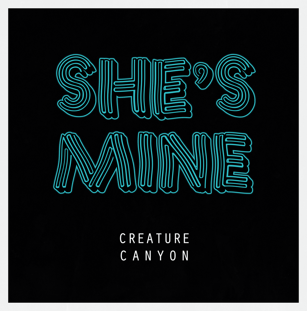 Creature Canyon - She's Mine (artwork).png