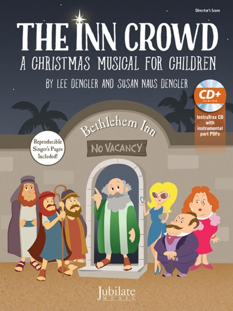 The Inn Crowd: A Christmas Musical for Children