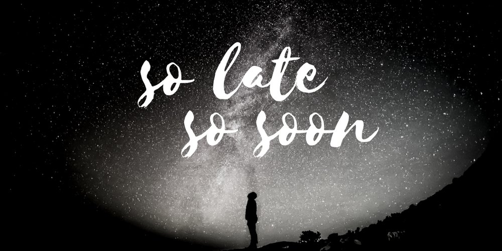 So Late So Soon TW.jpg