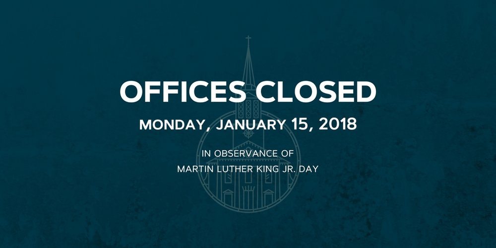 Church Offices Closed January 15, 2018