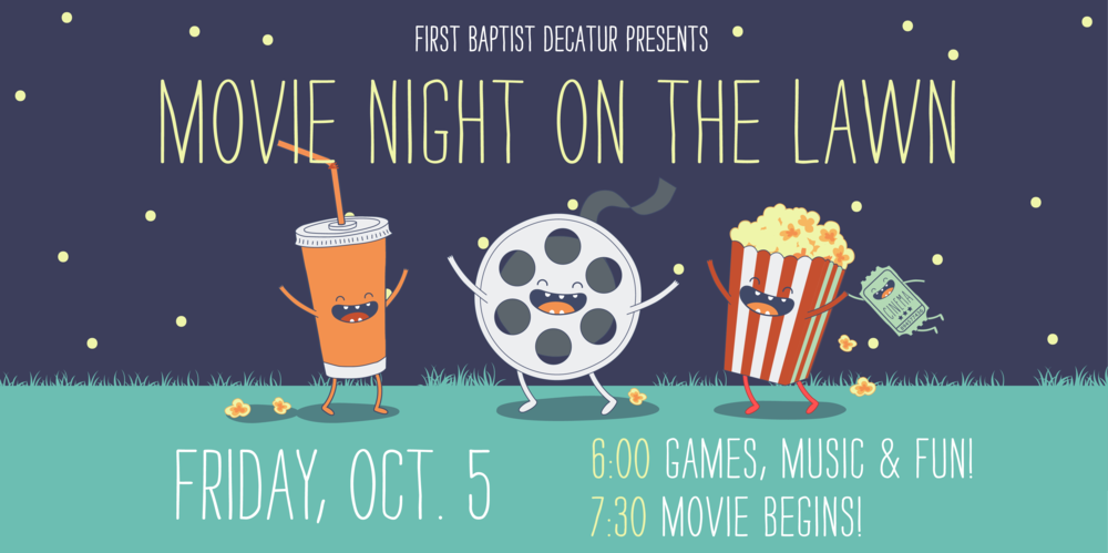 first-baptist-church-decatur-children-Movie-on-the-Lawn-Graphics-2018.png