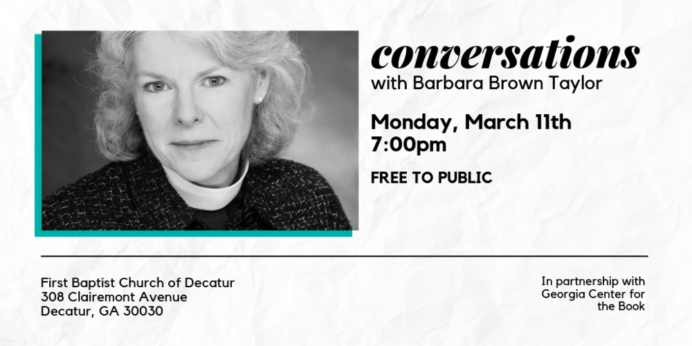 first-baptist-church-decatur-conversations-barbara-brown-taylor-georgia-center-for-the-book.png