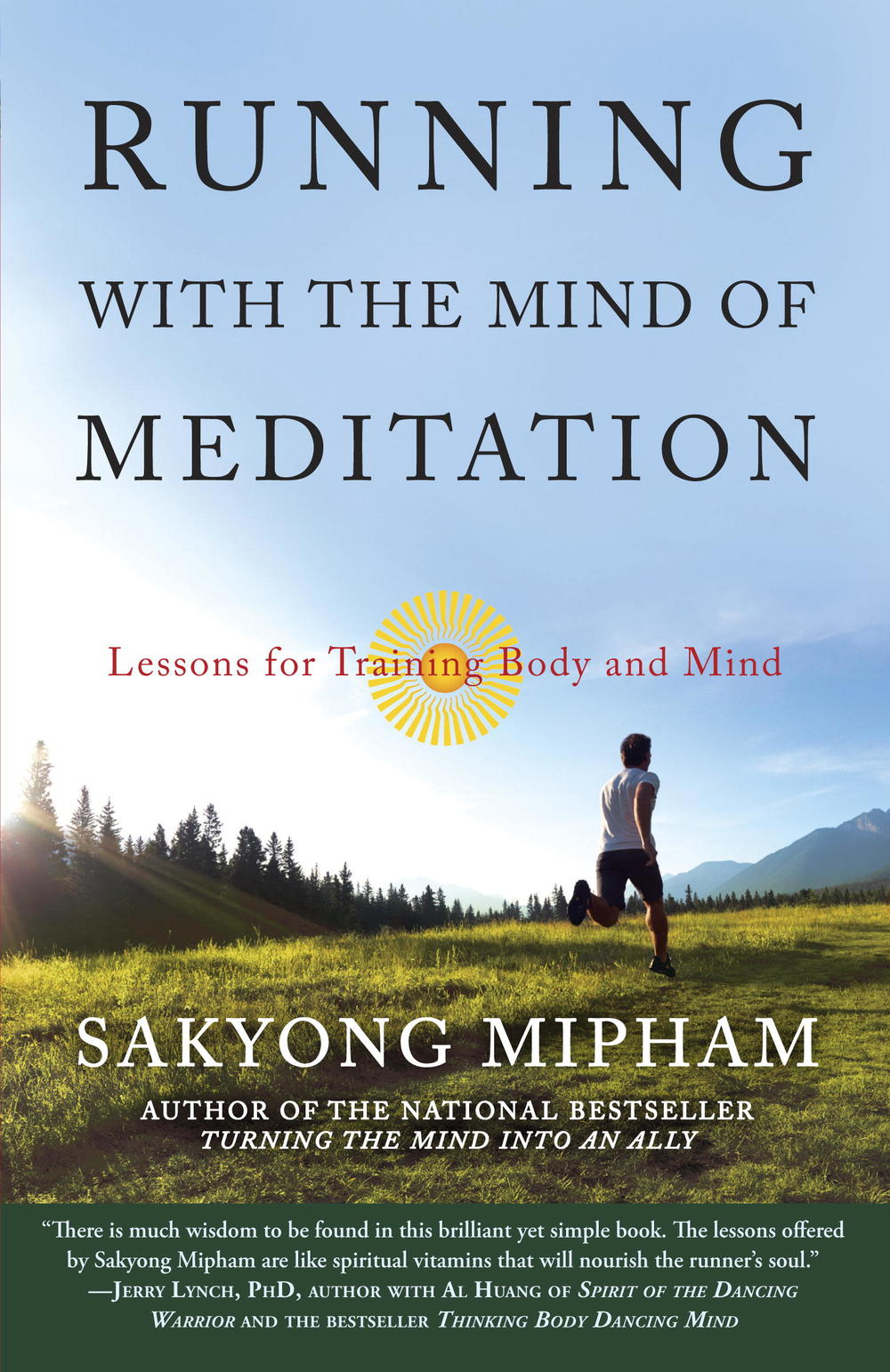 Running with the Mind of Meditation - Sakyong Mipham