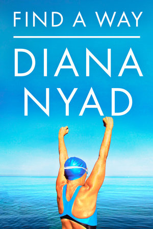 Find a Way - Diana Nyad
