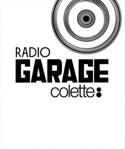 I'll be on Radio Garage, live from  Colette Paris , later (5pm-ish, Paris time, 11EST)! Have a listen!!