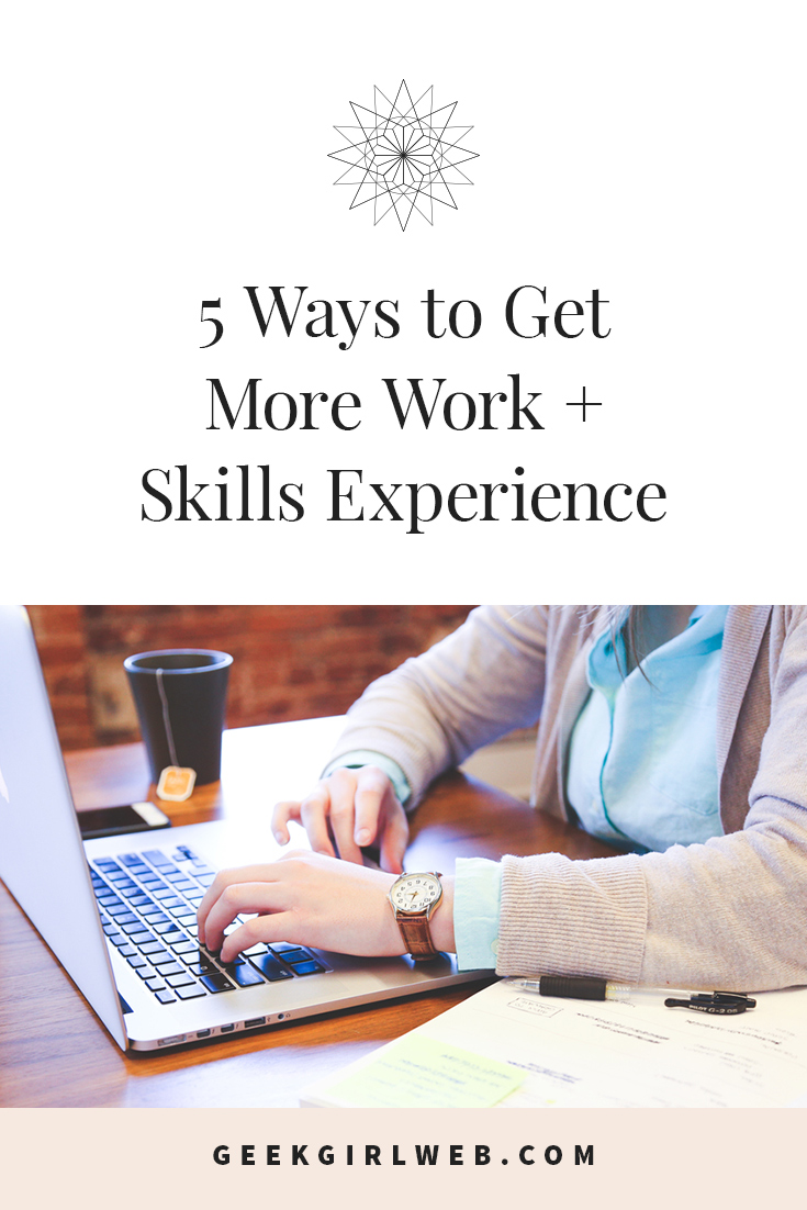 2015-07-5-Ways-to-Get-More-Work-+-Skills-Experience.jpg