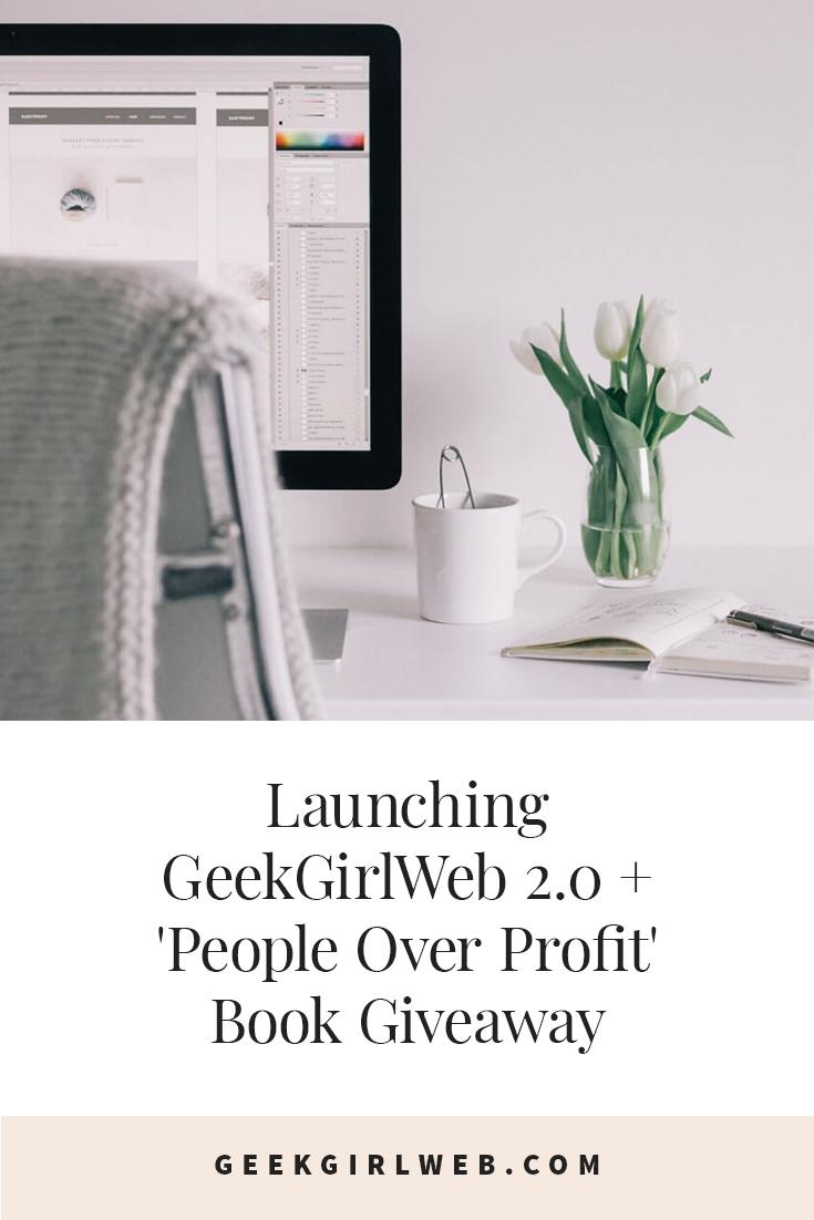 2015-07-Launching-GeekGirlWeb-2.0-+-'People-Over-Profit'-Book-Giveaway.jpg