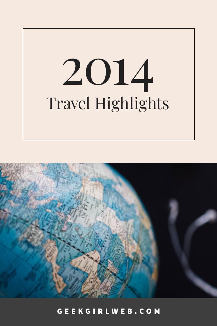 2014-12-2014-Travel-Highlights.jpg