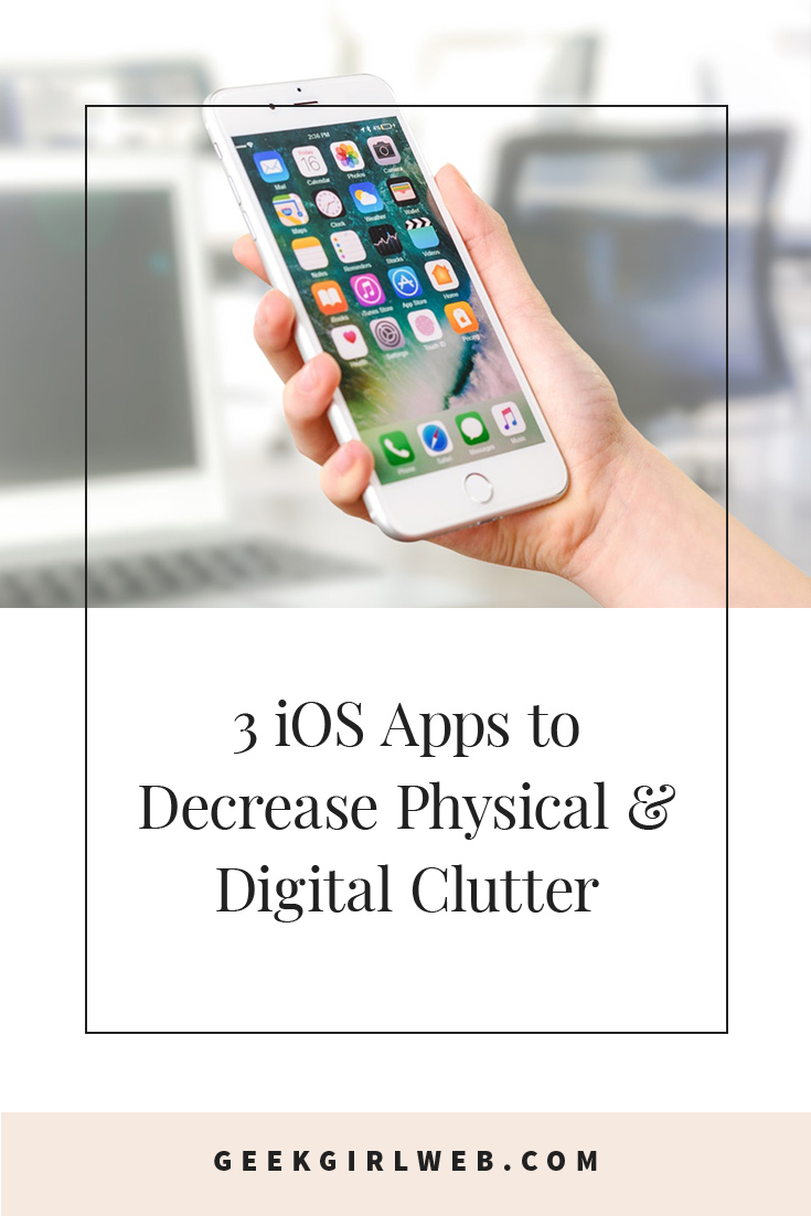 2016-10-3-iOS-Apps-to-Decrease-Physical-&-Digital-Clutter.jpg