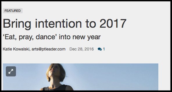 Eat Pray Dance - Bring Intention to 2017 - Port Townsend Leader 2016