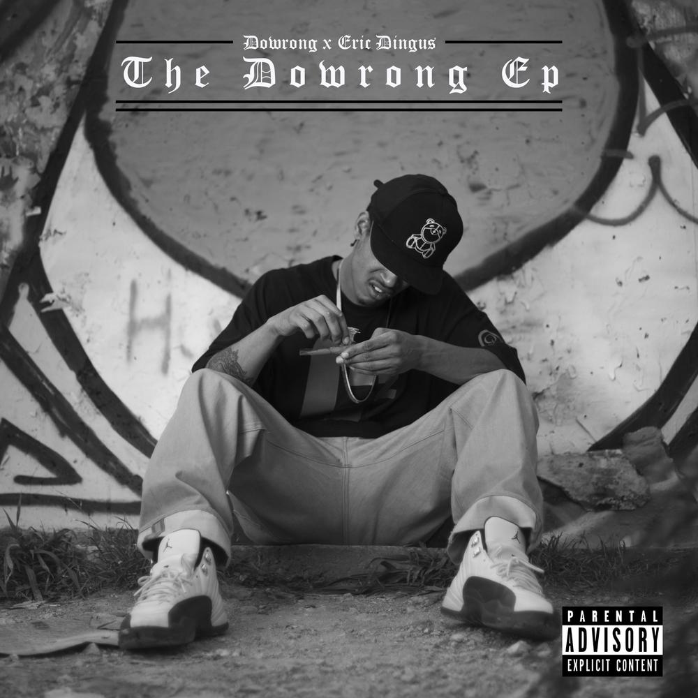 The Dowrong Ep