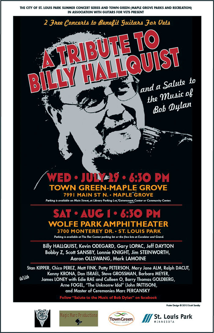 A poster for the 2015 Salute to the Music of Bob Dylan pays tribute to organizer Billy Hallquist. (Submitted art)