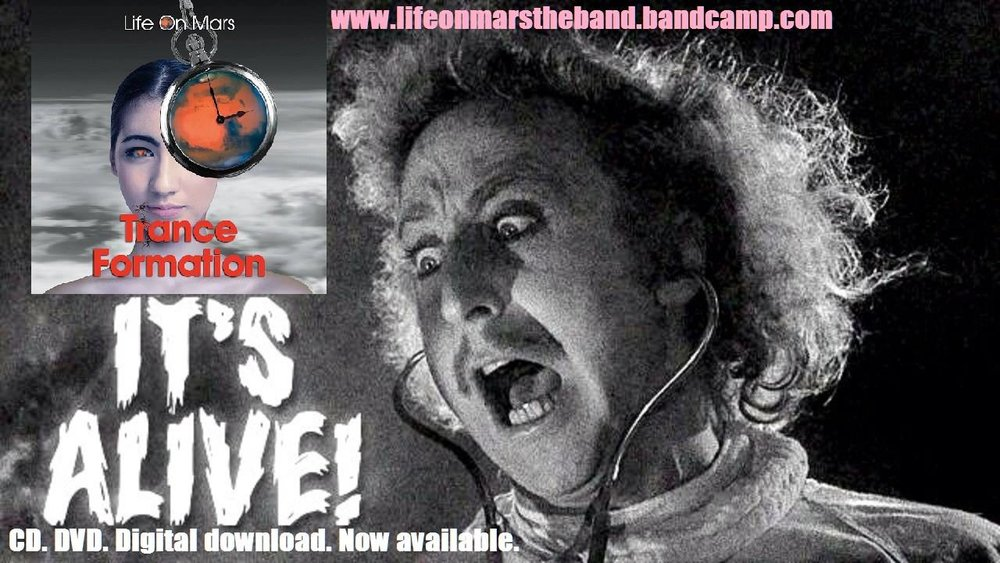 Life On Mars - Trance Formation IT'S ALIVE!  Now Available