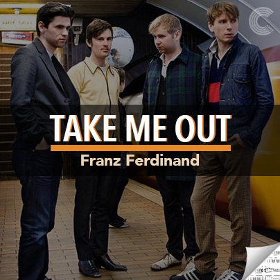 Franz Ferdinand Sheet Music - Take Me Out