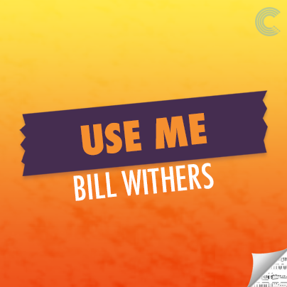 Bill Withers Sheet Music - Use Me