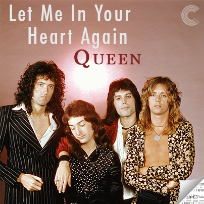 Queen Sheet Music - Let Me in Your Heart Again