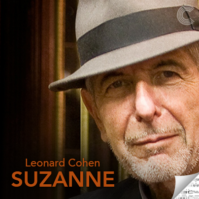 Leonard+Cohen+Sheet+Music+-+Suzanne - SUZANNE: You Probably Think This Song Is about You - History