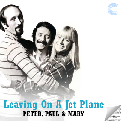 Peter, Paul, & Mary Sheet Music - Leaving on a Jet Plane
