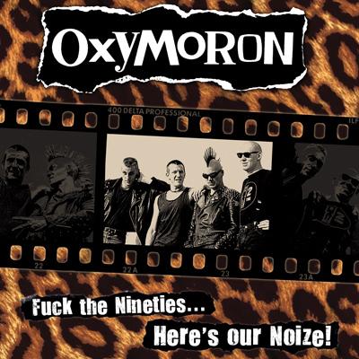 "OXYMORON ""Fuck The 90s, Here's Our Noize"" LP - $9.60 SIX FEET UNDER 
