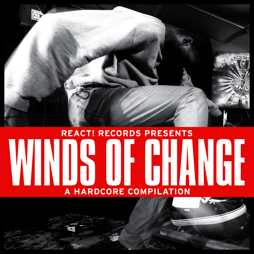 "VARIOUS ARTISTS ""Winds Of Change: A Hardcore Compilation"" 7""EP - $3.75 REACT! 
