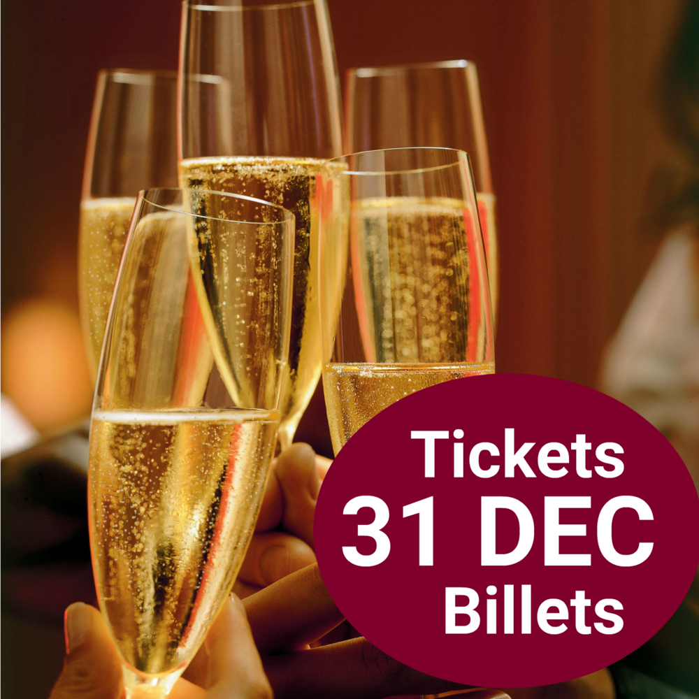 NEW YEAR'S EVE advance sales: 28$ (instead of 33$)