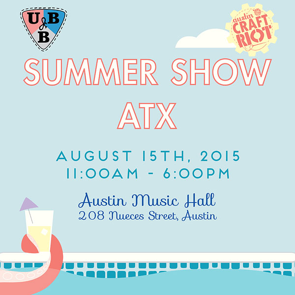 Join us August 15, 2015 from 11am - 6pm at the Summer Show ATX, http://www.summershowatx.com/ at Austin Music Hall, 208 Nueces Street, for a fun family friendly day of crafts!
