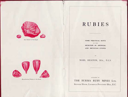 Title page  from the Burma Ruby Mines Ltd. response to the advent of Verneuil's synthetic ruby. Sadly, while this was a valiant attempt to protect the natural stone from fraud, it was just the first shot in a battle that continues to the present day.