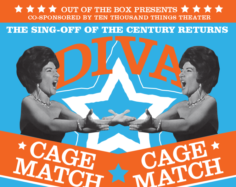 Diva Cage Match - Out of the Box OperaSinging Or sai chi l'ornore & Chi'il bel sogno di DorettaSaturday October 20th 8pm
