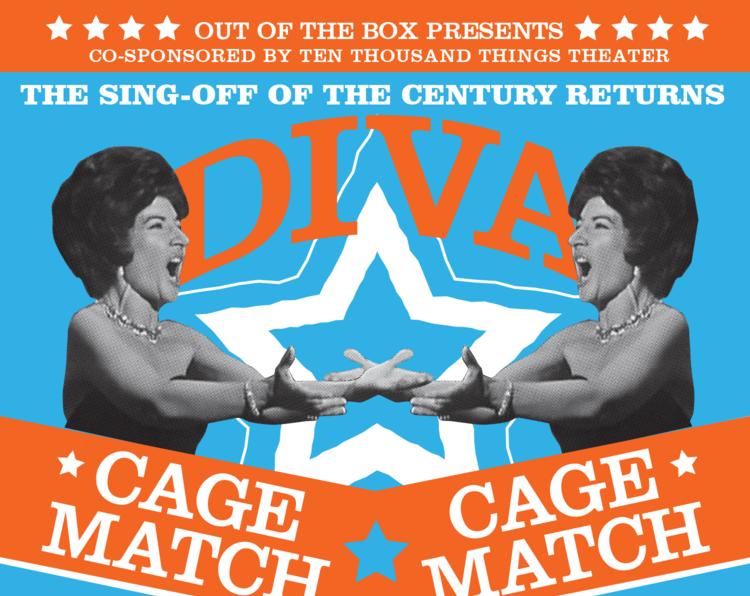 Diva Cage Match - Out of the Box OperaSinging Or sai chi l'ornore & Chi'il bel sogno di DorettaSaturday October 20th 8pm