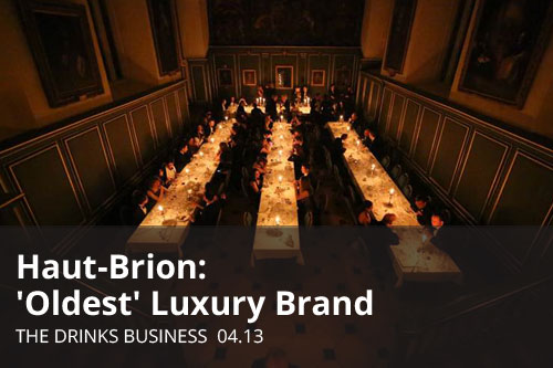 Haut-Brion: 'Oldest' Luxury Brand | The Drinks Business