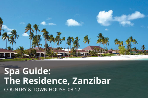 Spa Guide: The Residence, Zanzibar | Country & Town House