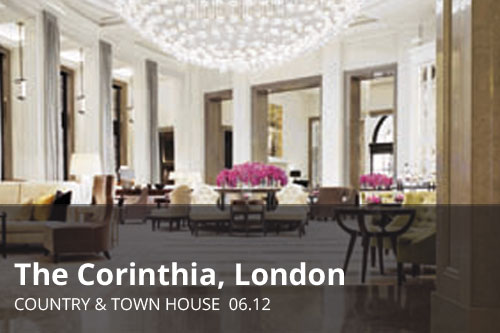 The Corinthia, London | Country & Town House